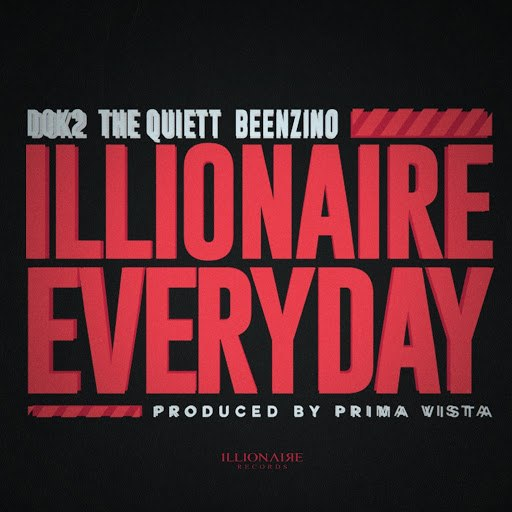 Illionaire Records альбом ILLIONAIRE EVERYDAY
