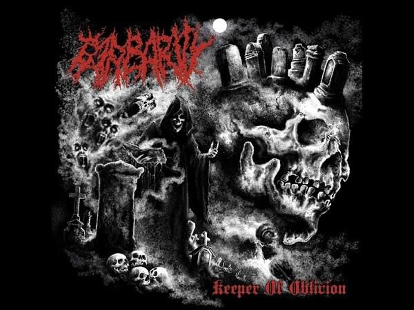 MetalRus.ru (Brutal Death Metal). BARBARITY — «Keeper Of Oblivion» (2018) [Full Album]