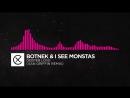 [Drumstep] - Botnek I See MONSTAS - Deeper Love (Xan Griffin Remix)