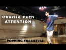 Charlie Puth - ATTENTION Freestyle June 2018
