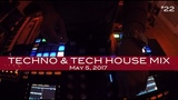 Techno &amp Tech House Mix Deep Underground House Dance May 5, 2017 60 Minutes