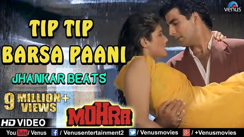Tip Tip Barsa Paani Full Video Song JHANKAR BEATS Mohra Akshay Kumar Raveena 90's Hits