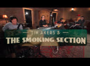 """Tim Akers and the Smoking Section - """"Shake It Off"""""""