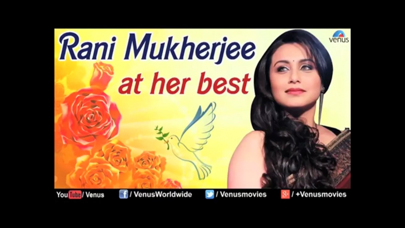 Rani Mukherjee _ At Her Best _ Bollywood Romantic Songs