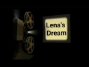 Lenas Dream 1серия