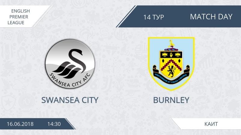 AFL18. England. Premier League. Day 14. Swansea City - Burnley
