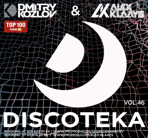 DJ DMITRY KOZLOV DJ ALEX KLAAYS - DISCOTEKA vol.46 (BASSLINE CLUB HOUSE)