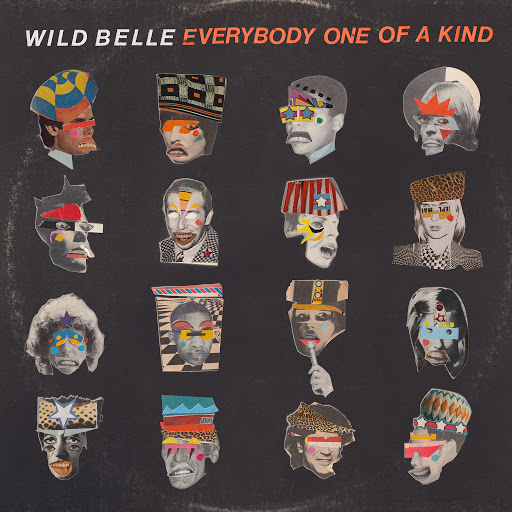 Wild Belle альбом Everybody One of a Kind