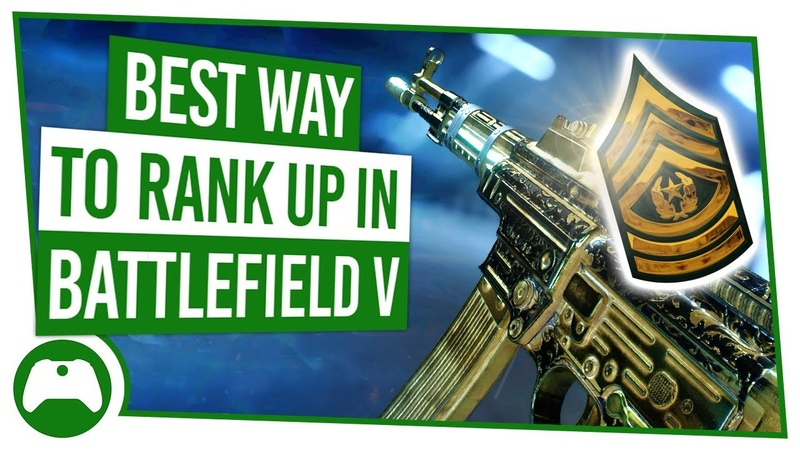Battlefield 5 How To RANK UP FAST For Easy UNLOCKS!
