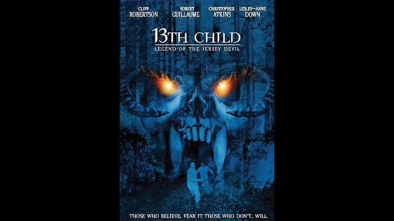Дьявольское отродье 13 й младенец 13th Child 2002