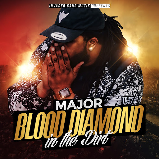 Major альбом Blood Diamond in the Dirt
