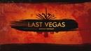Last Vegas (2018) | Полная версия фильма
