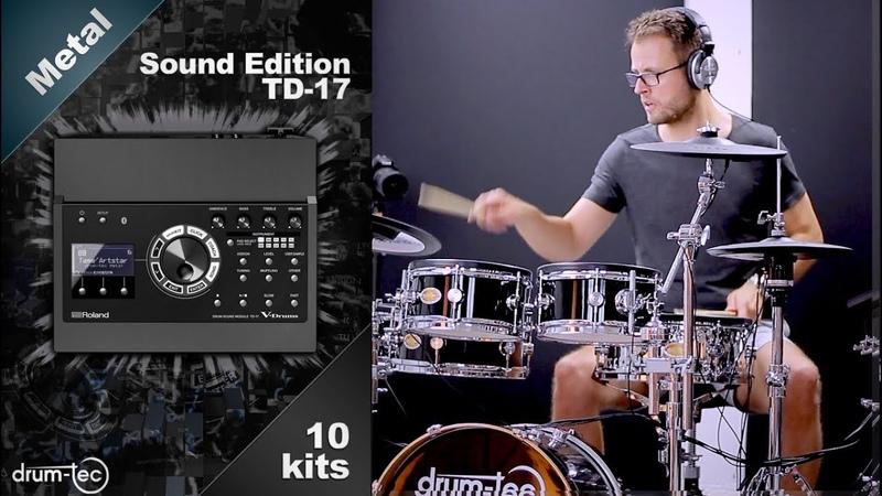 Roland TD-17 Metal Sound Edition by drum-tec all kits sound demo
