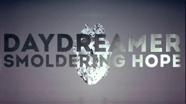 Daydreamer - Smoldering Hope