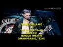 FRANKIE BALLARD THE WILDCAT BAND, DELILAH FINAL SET, VERIZON THEATRE, GRAND PRAIRIE TEXAS 2018