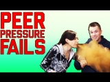Peer Pressure Fails: You Wont Watch This! (March 2018)   FailArmy