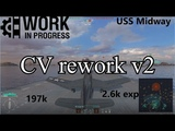 CV Rework USS Midway Tries To Save The Day