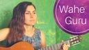 Wahe Guru Everything gonna be allright Vikram Hazra Mantra Chords and Lyrics