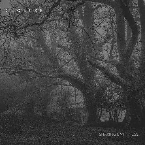 Closure альбом Sharing Emptiness