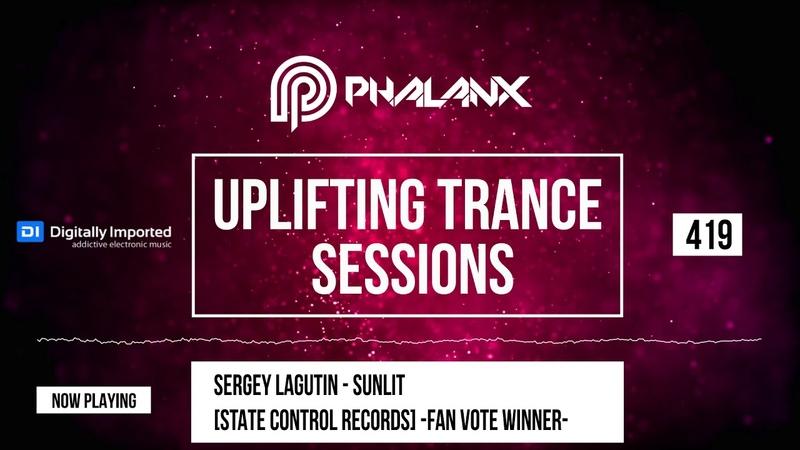 🔴 DJ Phalanx - Uplifting Trance Sessions EP. 419 (DI.FM) | January 2019