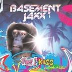 Basement Jaxx альбом Jus 1 Kiss