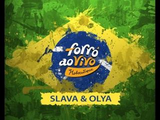 Slava & olya. forro ao vivo