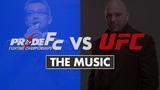 Pride vs UFC Vol. 1 The Music pride vs ufc vol. 1 the music