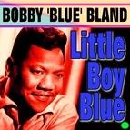 "Bobby ""Blue"" Bland альбом Little Boy Blue"