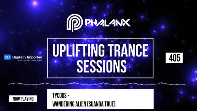 DJ Phalanx - Uplifting Trance Sessions EP. 405 (DI.FM) October 2018