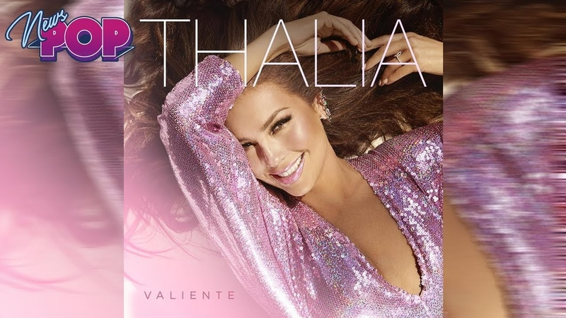 Thalia - Valiente (ALBUM REVIEW TOP SONGS)