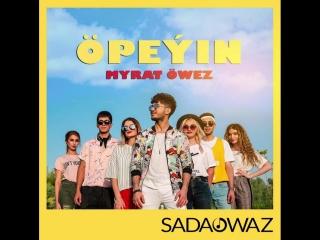Myrat Öwez – Öpeýin | Täze Single