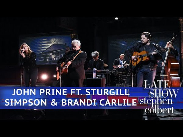 John Prine Ft. Sturgill Simpson And Brandi Carlile - Summer's End (The Late Show with Stephen Colbert)