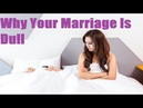 Why Your Marriage Is Dull | The Psalmist