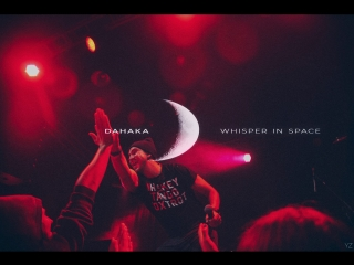 Dahaka - Whisper In Space (Live @ ZIL ARENA, Moscow)