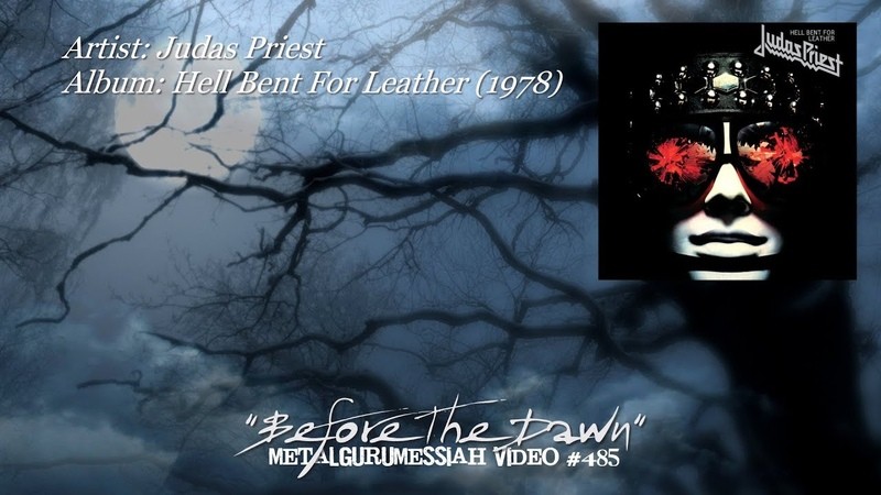 Before The Dawn Judas Priest 1978 Audio Fidelity 24k FLAC 4K Video ~MetalGuruMessiah~