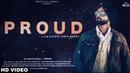 Proud Full Song Chris Jot Sardaar New Punjabi Song 2018 White Hill Music