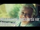 44. Bölüm - Ne Varsa Eski Şarkılarda Var
