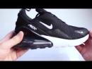Видеообзор Nike Air Max 270