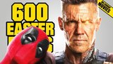 DEADPOOL 2 - 600 Easter Eggs, References &amp Cameos