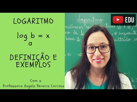 Logaritmo - Definição e Exemplos - Vivendo a Matemática com a Professora Angela