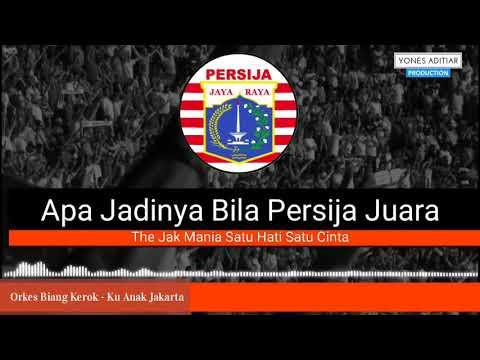 Lagu Persija - Ku Anak Jakarta Pakai Lirik