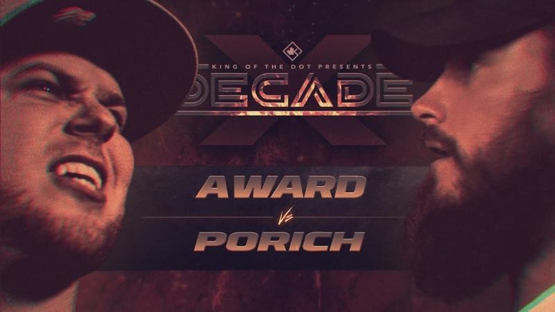 KOTD - A. Ward vs poRICH | DECADE