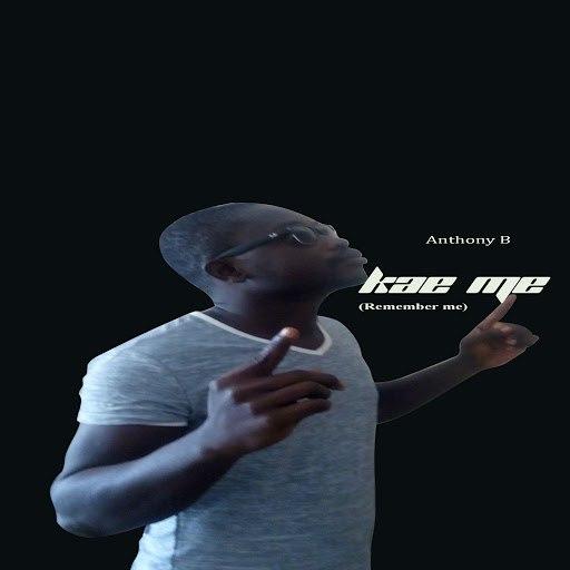 Anthony B альбом Kae Me