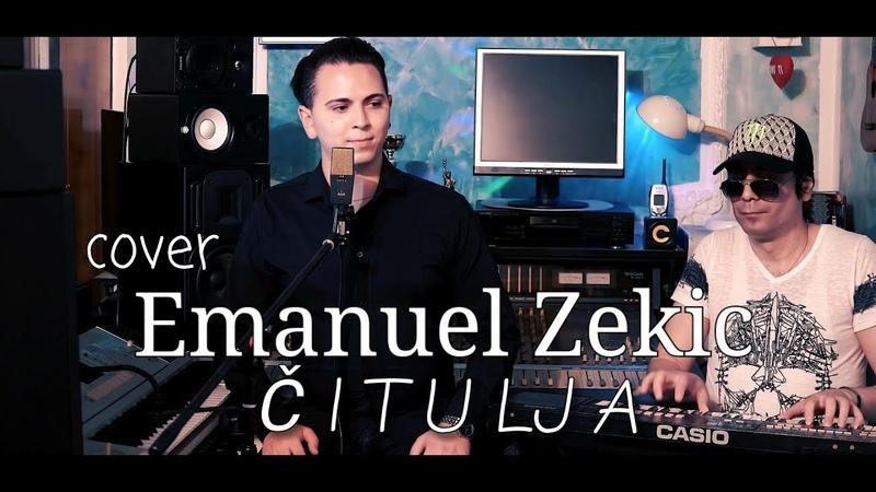 Emanuel Zekic Citulja piano cover (org. verzija Zvonko Demirovic)