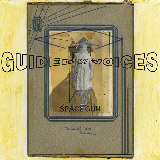 Guided By Voices альбом Space Gun