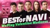 Best of NAVI at WePlay Valentine Madness