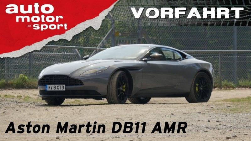 Aston Martin DB11 AMR Passt der GT an den Nürburgring Vorfahrt Review auto motor und sport