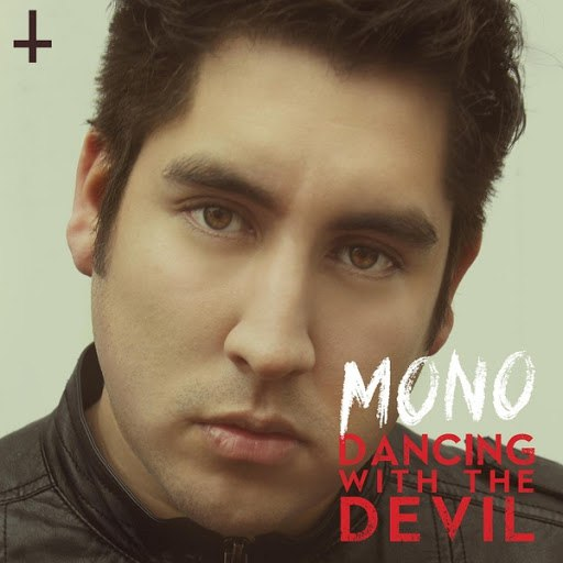 Mono альбом Dancing With the Devil