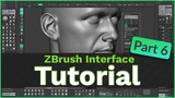 ZBrush User Interface Tutorial Part 6
