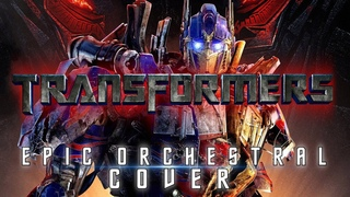 TRANSFORMERS   Epic Medley Orchestral Cover